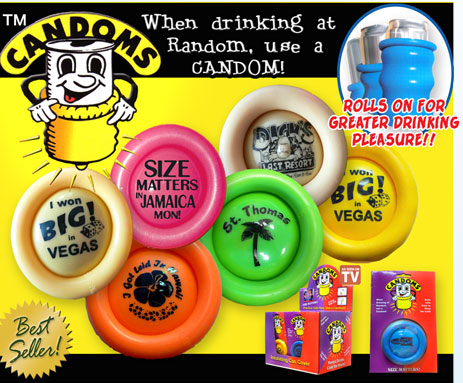 NEW CANDOMS - PRACTICE SAFE SIPS,  USE A CANDOM!